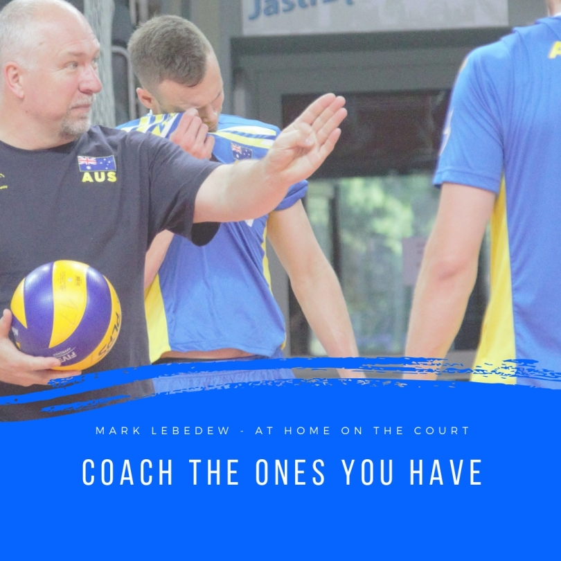 54 - coach the ones you have
